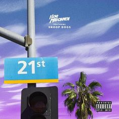 ILOVEMAKONNEN ft. Snoop Dogg – 21st Street (Remix)