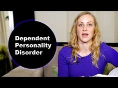 What is Dependent Personality Disorder? Mental Health Help with Kati Morton - YouTube