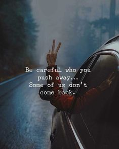 Positive Quotes : Be careful who you push away. - Hall Of Quotes Now Quotes, True Quotes, Great Quotes, Motivational Quotes, Inspirational Quotes, Qoutes, Talk To Me Quotes, Can't Wait To See You Quotes, Quotes On Karma