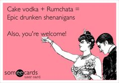 Funny Confession Ecard: Cake vodka Rumchata = Epic drunken shenanigans Also, you're welcome! 'Erocka' Dubis in case you're wondering what to drink with the rumchata Cake Vodka, Funny Confessions, E Cards, Someecards, The Funny, I Laughed, Haha, Funny Quotes, Alcohol