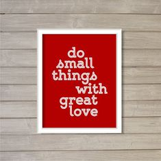 Instant Download Printable Wall Art Do Small Things with Great Love Red Typography -8x10- Motivational Inspirational Quote Room Decor on Etsy, $6.36