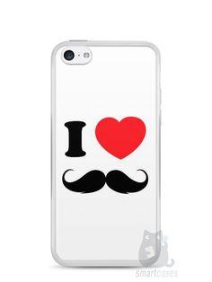 Capa Iphone 5C I Love Bigode #1 - SmartCases - Acessórios para celulares e tablets :)