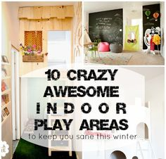 Loving this for winter!  Awesome Indoor Play Areas for Kids
