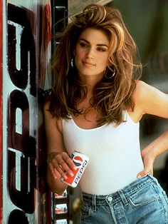 Cindy Crawford's Pepsi commercial.-- I so wanted to look like her when I grew up. Of course it never happened, but still, a girl can dream.
