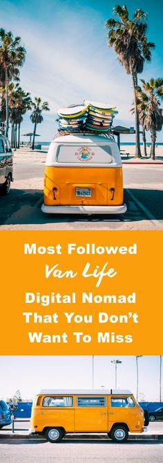 Most Followed Van Life Digital Nomad That You Don't Want To Miss