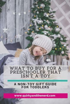 It is so easy to default to buying a preschooler a toy for the holidays. But what if you don't want to buy a toy? Or what if the parents are strict with their child's toys? Here is the ultimate guide to non-toy gifts for preschoolers aged 3-6. quirkyandthenerd.com