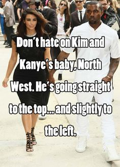 I know North is a girl, but I still laughed...