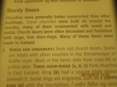 Islande, Reykjavik, Musée national d'Islande. 1) STURDY DOORS: Churches were generally better constructed than other buildings. Stave churches were built all around the country, many of them ornamented with wood and metal. Church doors were often decorated and furnished with large, iron door rings. Many of these items were made in Iceland.