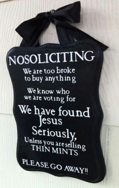 No soliciting!