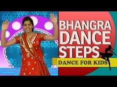 Punjabi Bhangra Dance Steps For Beginners & Kids - YouTube (favorite)