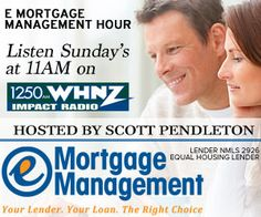Tune in to the eMortgage Management Hour EVERY Sunday at 11AM on 1250 winz, W.H.N.Z    Scott Pendleton pulls back the curtain and gives you the TRUTH about mortgage financing in the greater Tampa Bay area.  For more information right now, visit TampaBay.eMMloans.com ….lender N.M.L.S. 2926   Equal Housing Lender.