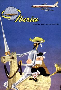 Vintage Travel Poster - Spain - Don Quixote & Pancho - 1960 (Iberia). Old Poster, Retro Poster, Poster Ads, Advertising Poster, Poster Vintage, Retro Airline, Vintage Airline, Dom Quixote, Pub Vintage