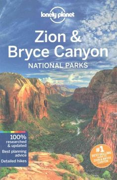 Lonely Planet: The world's leading travel guide publisher Lonely Planet Zion Bryce National Parks is your passport to the most relevant, up-to-date advice on what to see and skip, and what hidden disc