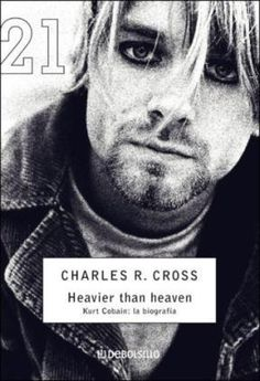 Heavier than Heaven, loved this book! Kurt Cobain, Words Worth, This Book, Heaven, Reading, Books, Nirvana, Fictional Characters, Libros