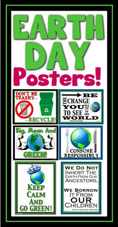 10 beautiful posters for Earth Day! Print, laminate and use from year to year.