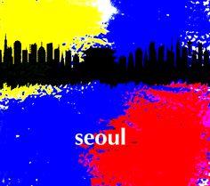 Seoul Korea Skyline Taegukki by Enki Art City Skylines, Seoul Korea, Cities, Greeting Cards, Wall Art, Movie Posters, Film Poster, City, Wall Decor