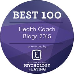 These are our picks for Best 100 Health Coach Blogs of 2015. Enjoy! Here at The Institute for the Psychology of Eating we're on a mission to forever change the way the world understands food, body and health.