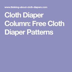 Cloth Diaper Column: Free Cloth Diaper Patterns