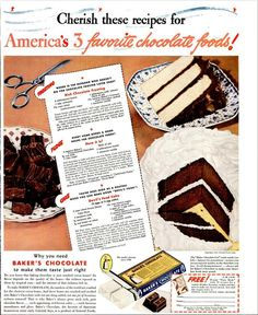 Dying for Chocolate: America's 3 Favorite Chocolate Foods: Baker's Chocolate Vintage Ad & Recipes Retro Recipes, Old Recipes, Fudge Recipes, Cookbook Recipes, Vintage Recipes, Cooking Recipes, Cake Recipes, Bakers Chocolate, Chocolate Recipes