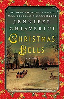 11 Christmas books for adults, including Christmas Bells by Jennifer Chiaverini. Lots of ideas for books to gift this Christmas!