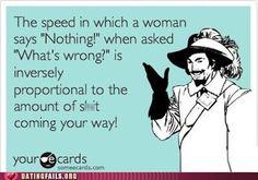 Fellas be afraid be very afraid of the word nothing hah