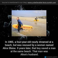 In 1965, a four-year-old nearly drowned at a beach, but was rescued by a woman named Alice Blaise. 9 years later, that boy saved a man at t...
