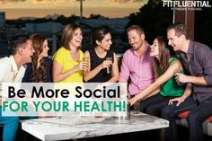 Being friendly and social for better health