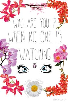 """Who Are You? When no one is watching"""