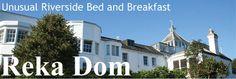Reka Dom, Devon. An unusual riverside Bed and Breakfast
