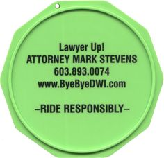This is a sample of a Custom Imprinted Motorcycle Coaster®. This is one we printed for attorney Mark Stevens.  Check him out at ByeByeDWI.com. The Motorcycle Coaster® is sometimes referred to as a kickstand pad, kickstand plate, side stand pad, side stand plate, or puck.   It is specifically designed as a motorcycle kickstand support aide for soft surfaces and is designed for your custom printed message.