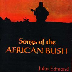 John Edmond Songs of the African Bush [New CD] Duplicated CD Happy New Year 2020, African, Songs, Music, Zimbabwe, Walmart, Heart, Brown, Color