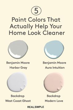 5 Paint Colors That Can Actually Help Your Home Look Cleaner Best Paint Colors, Room Paint Colors, Interior Paint Colors, Paint Colors For Home, House Colors, Paints For Home, Furniture Paint Colors, Indoor Paint Colors, This Little Girl