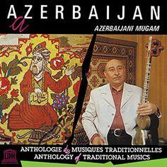 Azerbaijan: Azerbaijani Mugam (UNESCO Collection from Smithsonian Folkways) by Bahram Mansurov Songs, How To Plan, Durga, Abundance, Albums, Style, Traditional, Music, World