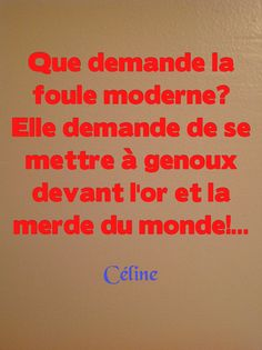 Citation de Louis-Ferdinand Céline (1894 - 1961)