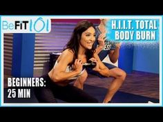 BeFiT 101: 25 min HIIT Total Body Burn Beginners Workout - YouTube