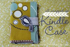 handmade by eva rose: 10 Sewing Tutorials for Kindle, I-Pad, Tablet, Android Protective Sleeve