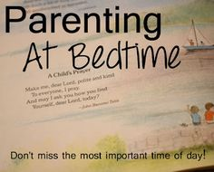 Learning to Parent at Bedtime: the most important time of the day! @jenilee220