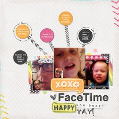 XO XO FaceTime   Simple Scrapper   Kimberly Kalil Designs