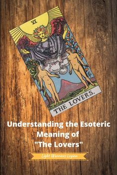 Understanding the Esoteric Meaning of Major Arcana (IV-VII) Tarot Cards Major Arcana, The Lovers Tarot Card, Human Personality, The Hierophant, Tarot Card Meanings, Tarot Readers, Adam And Eve, Tarot Decks, The Magicians