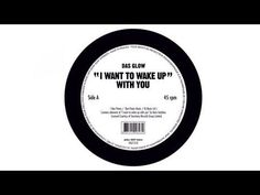 Das Glow - I wanna wake up with U  #electro   http://mister-mime.blogspot.fr/