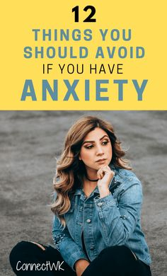 Are you someone who experiences anxiety often, and most of the time you can't even figure out what's causing it? Do you sometimes feel calm and content, yet you can't seem to do anything to get the overwhelming anxiety symptoms to subside? In this article I discuss 12 things you should avoid if you have anxiety, which are possible triggers that could be sparking your anxiety symptoms to arise. #anxiety #mentalhealth #anxietysymptoms #anxietytriggers #anxietyrelief