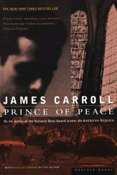 Prince of Peace by James Carroll, http://www.amazon.com/gp/product/B0085TJUDQ/ref=cm_sw_r_pi_alp_V3c-pb1FWJC99