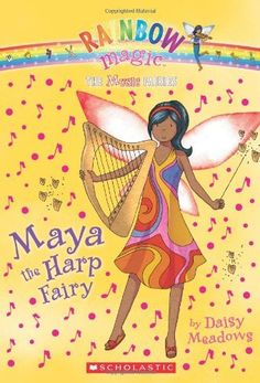 Music Fairies #5: Maya the Harp Fairy: A Rainbow Magic Book by Daisy Meadows. $4.99