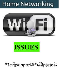 {#EllipsesoftTechSupport} #networksupport Support for  #HomeNetwork & #WiFi Issues  Call Toll Free:1-888-333-9003  www.ellipsesoft.com