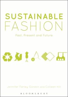 Sustainable Fashion provides a unique and accessible overview of fashion ethics and sustainability issues of the past, present and future. This book is the first to situate today's eco-fashion movement in its multifaceted historical context, investigating the relationship between fashion and the environment as far back as the early nineteenth century.  Employing an expanded definition of sustainability that also considers ethical issues, Farley Gordon and Hill explore each stage of the…