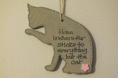 a gift for cat lovers handmade wooden sign - home is where the fur sticks to ...