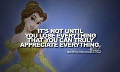 Appreciate what you have while you have it #Princess_Belle #Beauty_and_the_Beast