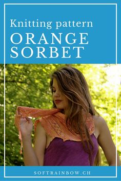 Orange Sorbet asymmetrical lace shawl knitting pattern. | Do you have a beautiful hand dyed yarn and you are searching for the perfect pattern for it? Stop! This is it. This pattern is adjustable, you can knit as long as your yarn last. Click and download your copy. Lace Knitting, Knitting Stitches, Knitting Patterns, Scarf Patterns, Knitting Ideas, Orange Sorbet, Knitting For Beginners, Knitted Shawls, Hand Dyed Yarn
