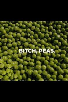 Bitch peas