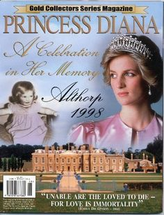 Princess Diana: A celebration in her memory, Althorp, 1998 (The gold collectors series) by Martin James, http://www.amazon.com/dp/1878667386/ref=cm_sw_r_pi_dp_4ELorb19G00FC